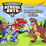 img - for Transformers: Rescue Bots: Land Before Prime book / textbook / text book