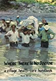 img - for Where There Is No Doctor a Village Health Care Ha book / textbook / text book
