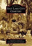 Salt Lake City Cemetery (Images of America)
