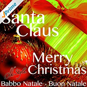 from the album santa claus merry christmas babbo natale buon natale