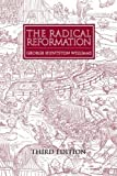 [(The Radical Reformation)] [ By (author) George Huntston Williams ] [October, 2001]