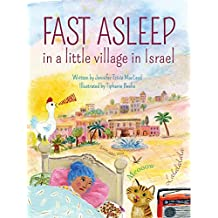 Fast Asleep in a Little Village in Israel