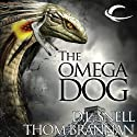 The Omega Dog: Pavlov's Dogs, Book 2 Audiobook by D. L Snell, Thom Brannan Narrated by Jonathan Davis