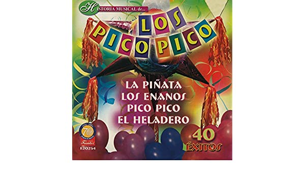 Historia Músical - 40 Éxitos by Los Pico Pico on Amazon Music - Amazon.com