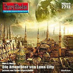 Die Attentäter von Luna-City (Perry Rhodan 2712)