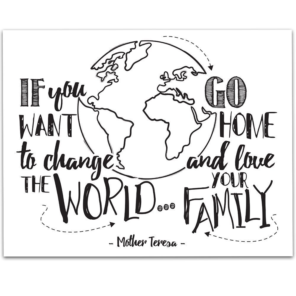 If You Want To Change The World Go Home and Love Your Family - 11x14 Unframed Typography Art Prints - Great Inspirational Gift/Inspirational Home Decor by Personalized Signs by Lone Star Art (Image #1)