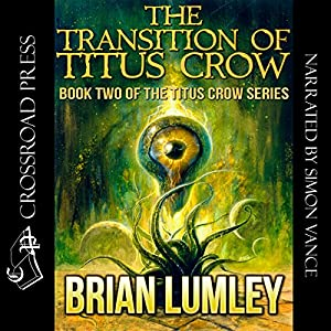 The Transition of Titus Crow Audiobook