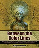 Between the Color Lines 1st Edition