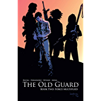 The Old Guard Vol. 2: Force Multiplied (English Edition)