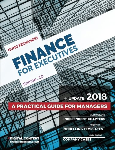 Finance For Executives  A Practical Guide For Managers