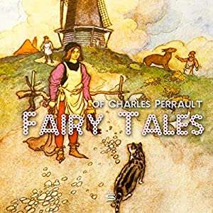 Fairy Tales of Charles Perrault Audiobook