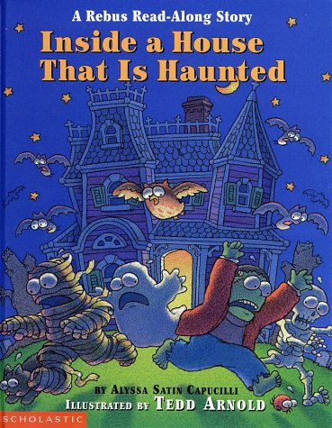 Inside a House That Is Haunted: A Rebus Read-along Story (Rebus Read-Along Stories) -