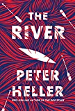 The River: A novel