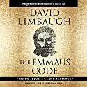 The Emmaus Code: How Jesus Reveals Himself Through the Scriptures Audiobook by David Limbaugh Narrated by David Cochran Heath