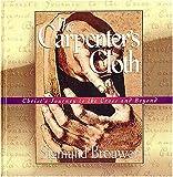 The Carpenter's Cloth, Sigmund Brouwer, 0849953669