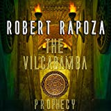 img - for The Vilcabamba Prophecy: A Nick Randall Novel book / textbook / text book