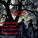 Gothic Tales of Terror: Volume 1 Audiobook by Thomas Hardy, Bram Stoker, H. P. Lovecraft Narrated by David Healy, Bill Wallis, Richard Mitchley