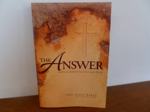 Read Online The Answer -PR: An Authentic Faith for an Uncertain World pdf