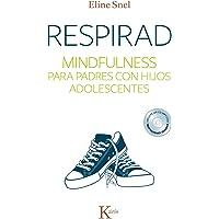 Respirad. Mindfulness para padres con hijos adolescentes  (Libro + CD)