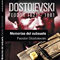 Memorias del subsuelo II [Notes from the Underground II] Audiobook by Feodor Dostoievski Narrated by Miguel Ortíz