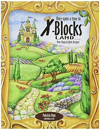 (X-Block QQDB-XBBK1 Once Upon a Time Land Quilt Queen Designs Books)