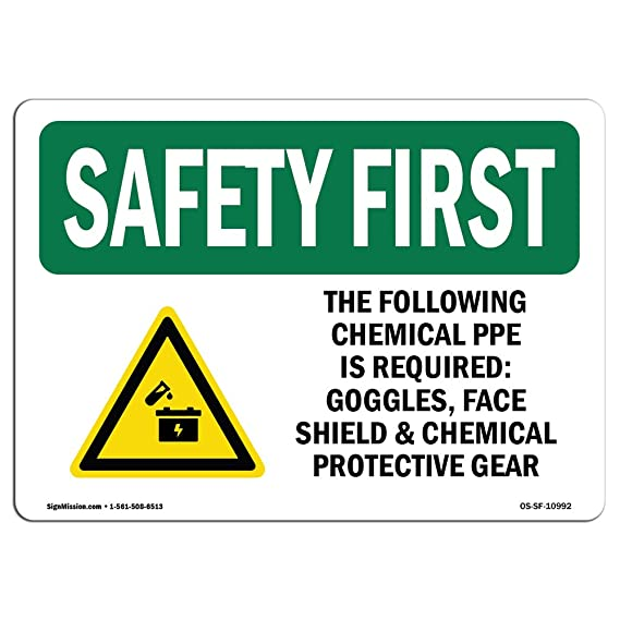 Amazon Osha Safety First Sign The Following Chemical Ppe