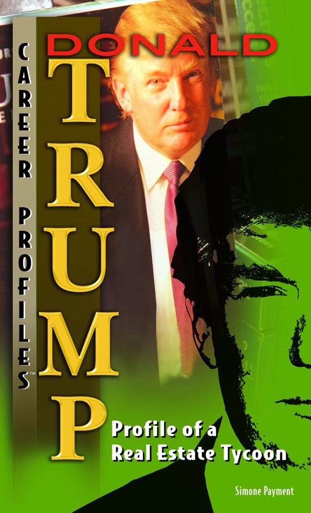 Download Donald Trump: Profile of a Real-estate Tycoon (Career Profiles) PDF
