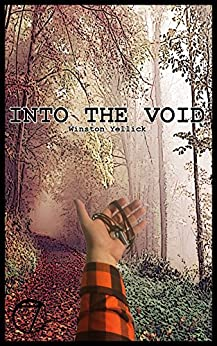 Into the Void by [Yellick, Winston]