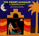 The Desert Mermaid (La Sirena del Desierto), Alberto Blanco, 0892391065