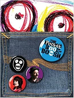 Pocket Book Of Boosh, The by Noel Fielding (Mar 2 2010)