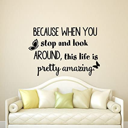 Inspirational Quote Wall Decal Because When You Stop And ...