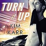 Turn It Up: Detroit Love Duet Series, Book 2   Kim Karr