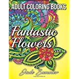 Adult Coloring Books: Beautiful Flowers, Floral Patterns, Secret Garden Designs, and Peaceful Nature Scenes for Stress Relief, Anger Release, and Adult Relaxation
