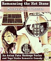 Romancing the Hot Stone: An Asian Futa Massage Parlor and Yoga Studio Romantic Comedy