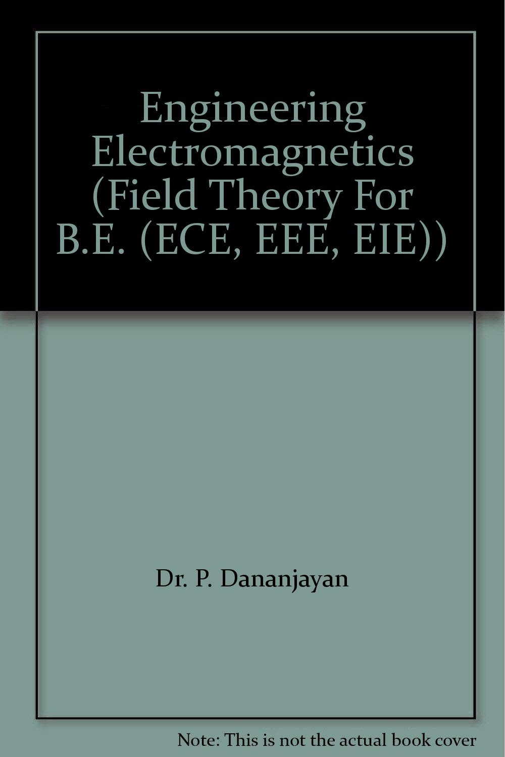 Electromagnetic Field Theory Book By Dhananjayan Pdf