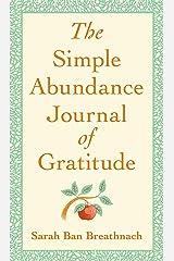 The Simple Abundance Journal of Gratitude Hardcover