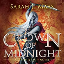 Crown of Midnight: A Throne of Glass Novel Audiobook by Sarah J. Maas Narrated by Elizabeth Evans