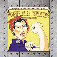 Rosie the Riveter: A Cultural Icon (American Legends and Folktales)