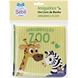 Amiguinhos - Um Livro de Banho: Amiguinhos do Zoo