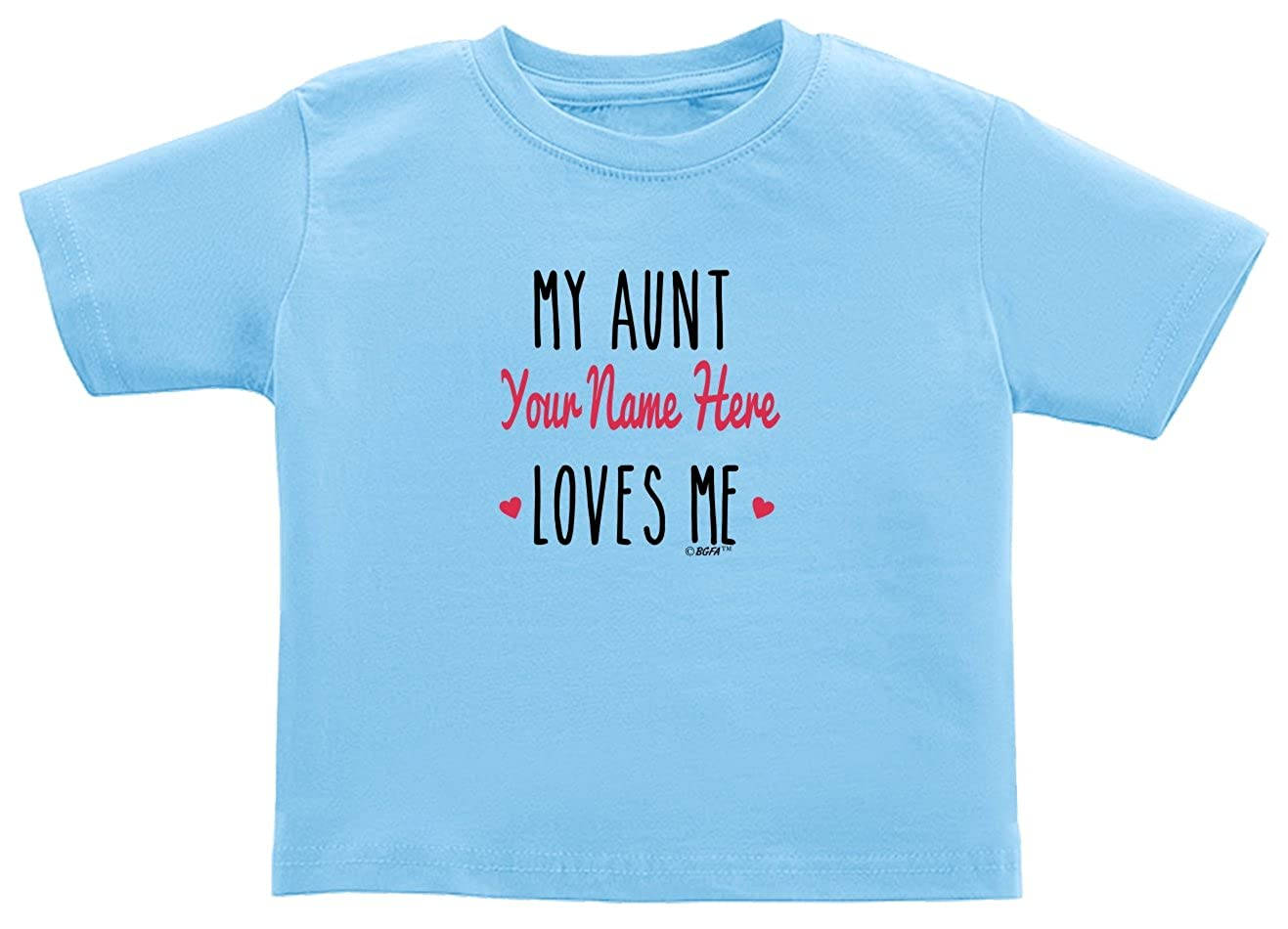 Baby Gifts For All Personalized Aunt Gift My Aunt Loves Me Toddler Juvy T-Shirt
