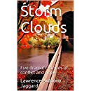 Storm Clouds: Five dramatic stories of conflict and hope