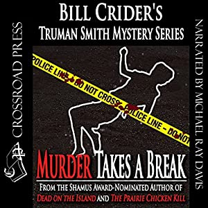 Murder Takes a Break Audiobook