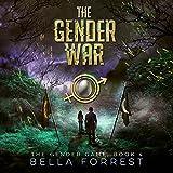 The Gender War: The Gender Game, Book 4