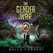 The Gender War: The Gender Game, Book 4 | Bella Forrest