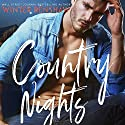 Country Nights Audiobook by Winter Renshaw Narrated by To Be Announced