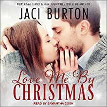 Love Me by Christmas Audiobook by Jaci Burton Narrated by Samantha Cook
