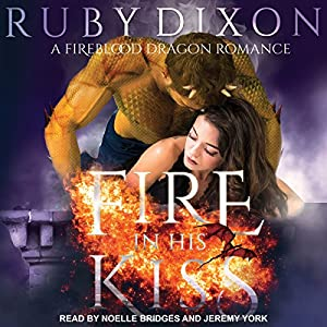 Fire in His Kiss Audiobook