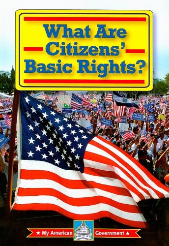 What Are Citizens' Basic Rights? (My American Government)