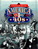 America in the '40s, Reader's Digest Editors, 0762100109