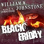 Black Friday | William W. Johnstone,J. A. Johnstone